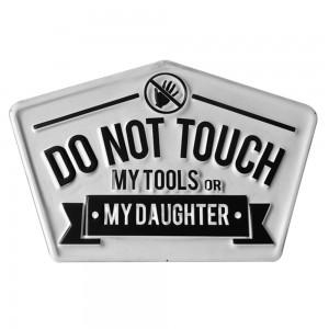 Tablica Do not touch..