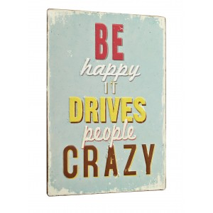 Tablica Be happy it drives
