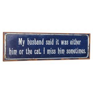 Tablica - My husband said it